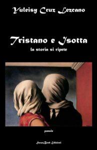 Tristano e Isotta la storia si ripete
